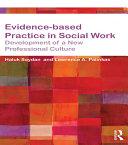 Evidence-based Practice in Social Work