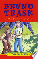 Bruno Trask and the Dark Lady s Jewels