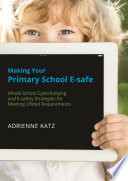 Making Your Primary School E safe