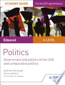 Edexcel A level Politics Student Guide 4  Government and Politics of the USA