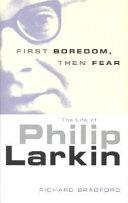 First Boredom  Then Fear