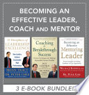 Becoming an Effective Leader  Coach and Mentor EBOOK BUNDLE