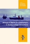 Biological Effects of Contaminants in Marine Pelagic Ecosystems
