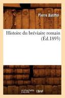 Histoire Du Breviaire Romain