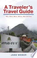 A Traveler s Travel Guide
