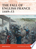 The Fall of English France 1449   53