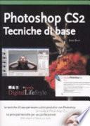 Photoshop CS2  Tecniche di base