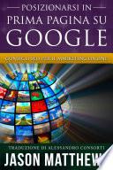 Posizionarsi in Prima Pagina su Google   Consigli SEO per il Marketing Online