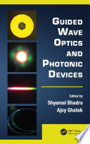 Guided Wave Optics And Photonic Devices : broad cross-section of topics in this...