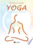 Yoga   Piccola guida per conoscerlo