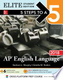 5 Steps to a 5  AP English Language 2018 Elite Student Edition