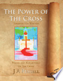 The Power of The Cross   Through His Wounds