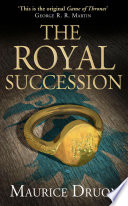 The Royal Succession  The Accursed Kings  Book 4