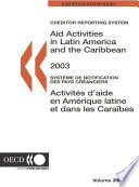 Creditor Reporting System on Aid Activities Aid Activities in Latin America and the Caribbean 2003 - Volume 2005 Issue 3