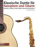 Klassische Duette F  r Saxophon und Gitarre