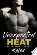 Unexpected Heat