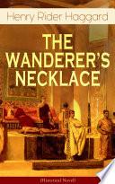 THE WANDERER      S NECKLACE  Historical Novel