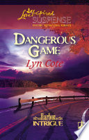 Dangerous Game  Mills   Boon Love Inspired   Harbor Intrigue  Book 2