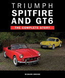 Triumph Spitfire And GT6 : manufacturer to turn to when buying...