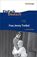 Frau Jenny Treibel. EinFach Deutsch ...verstehen