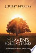 Heaven s Morning Breaks
