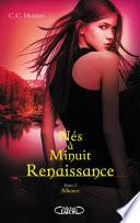 Nés à minuit Renaissance - tome 2 Alliance Sa Deuxieme Metamorphose Vampirique Un