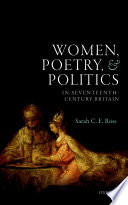 Women  Poetry  and Politics in Seventeenth Century Britain