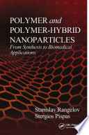 Polymer and Polymer Hybrid Nanoparticles