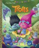 Trolls Big Golden Book  DreamWorks Trolls