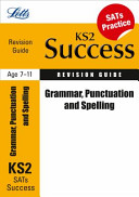 Letts Key Stage 2 Success Grammar  Punctuation and Spelling