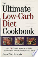 The Ultimate Low Carb Diet Cookbook