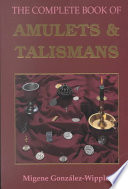 The Complete Book of Amulets   Talismans