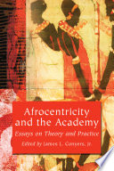 Afrocentricity and the Academy