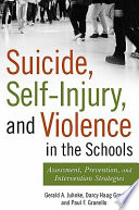 Suicide Self Injury And Violence In The Schools