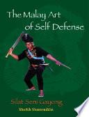The Malay Art of Self defense