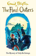 The Find Outers  12  the Mystery of Tally Ho Cottage