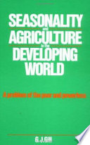 Seasonality and Agriculture in the Developing World