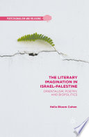 The Literary Imagination in Israel Palestine