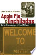Apple Pie and Enchiladas