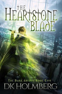 The Heartstone Blade