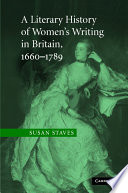 A Literary History of Women s Writing in Britain  1660   1789