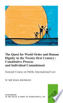 The Quest for World Order and Human Dignity in the Twenty first Century