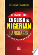 Convergence  English and Nigerian Languages