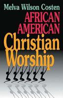 Ebook African American Christian Worship Epub Melva Wilson Costen Apps Read Mobile