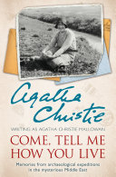 download ebook come, tell me how you live: an archaeological memoir pdf epub
