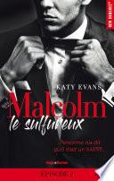 Malcolm Le Sulfureux Tome 1 Episode 2