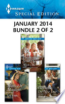 Harlequin Special Edition January 2014 - Bundle 2 of 2 One Great Price Available Now These Are Heartwarming