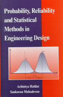 Probability  reliability  and statistical methods in engineering design