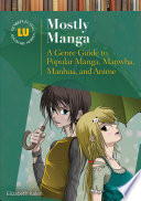 Mostly Manga A Genre Guide To Popular Manga Manhwa Manhua And Anime