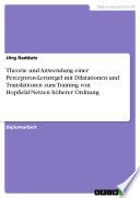 Theorie und Anwendung einer Perceptron-Lernregel mit Dilatationen und Translationen zum Training von Hopfield-Netzen höherer Ordnung